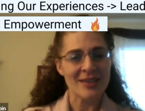 Owning our experiences, leads us to empowerment