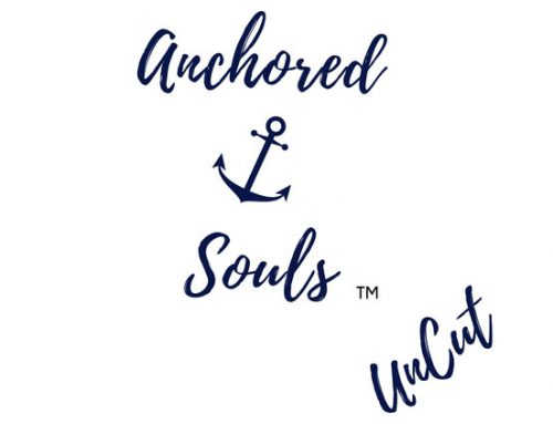 Podcast – Anchored Souls UnCut