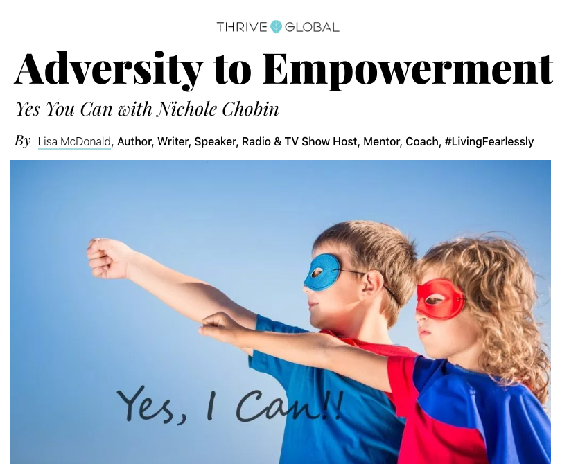 "Thrive Global Article – Recap ""Adversity to Empowerment"" with Lisa McDonald"